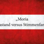 Moria – Anstand versus Stimmenfang