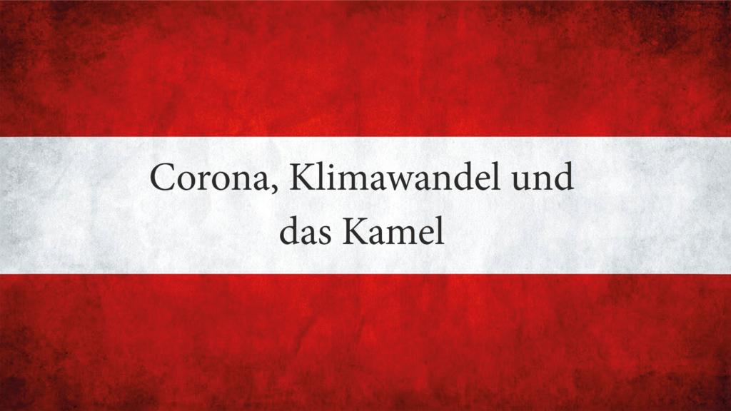 Corona Klimawandel und das Kamel